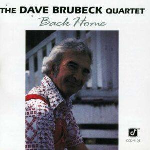 Dave Brubeck Quartet - Back Home