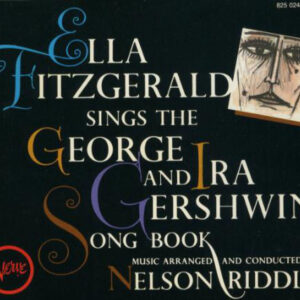 Ella Fitzgerald - Sings George And Ira Gershwin Song Book