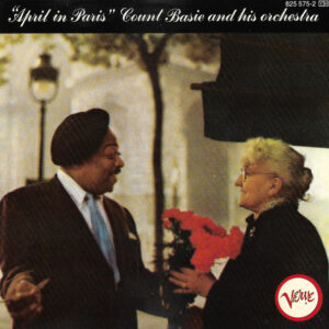 Count Basie And His Orchestra - April In Paris