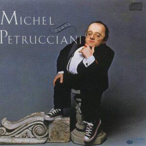 Michel Petrucciani - Michel Plays Petrucciani
