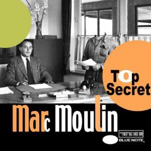 Marc Moulin - Top Secret