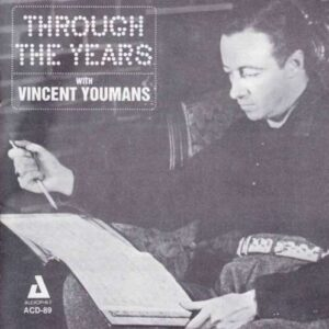 Vincent Youmans - Throught The Years With Vincent Youmans