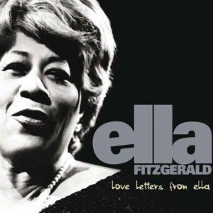 Ella Fitzgerald - Love Letters From Ella