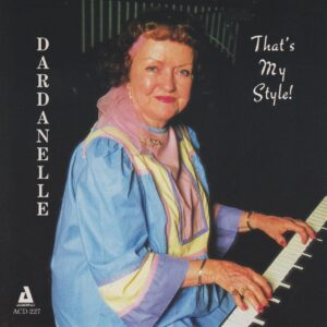 Dag Dardanelle - That's My Style
