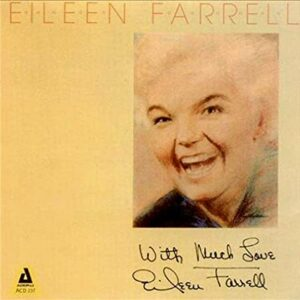 Eileen Farrell - With Much Love