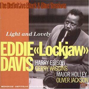 "Eddie ""Lockjaw"" Davis - The Definite Black & Blue Sessions"