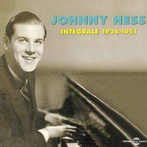 Johnny Hess - Integrale 1938-1951