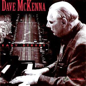 Dave McKenna - Easy Street