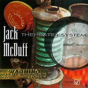 Jack McDuff - The Heatin' System