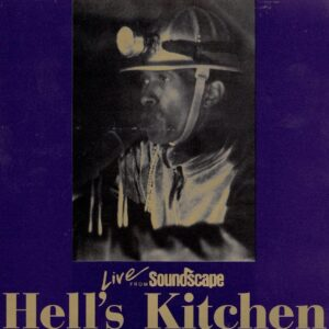 Peter Brotzman - Hell's Kitchen, Live From Soundscape