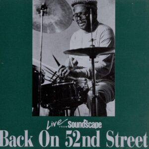 Dewey Redman - Back on 52nd Street, Live From Soundscape
