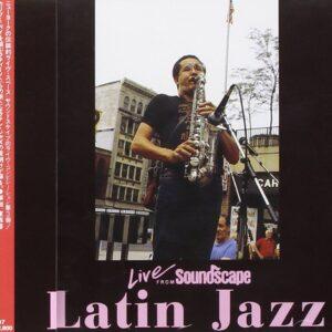 Claudio Roditi - Latin Jazz, Live From Soundscape