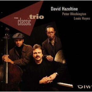 David Hazeltine - The Classic Trio