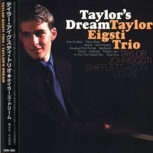 Taylor Eigsti Trio - Taylor's Dream