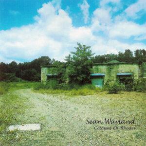 Sean Wayland Trio - Colossus Of Rhodes