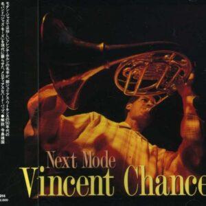 Vincent Chancey - Next Mode