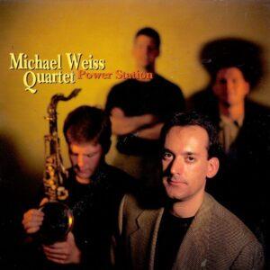 Michael Weiss Quartet - Power Station
