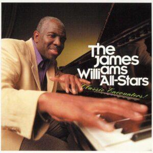 James Williams All-Stars - Classic Encounters