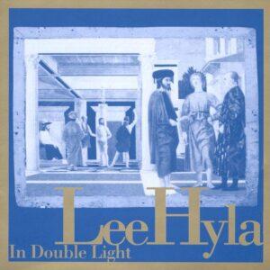 Hyla Lee - In Double Light