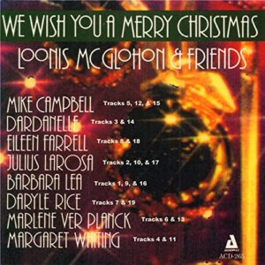 Loonis McGlohon & Friends - We Wish You A Merry Christmas