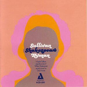 Maxine Sullivan - Sullivan Shakespeare Hyman