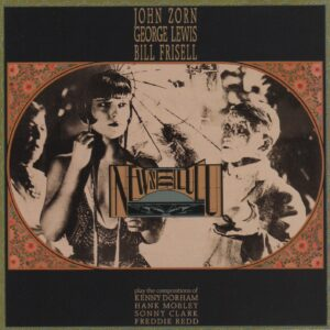John Zorn - News For Lulu