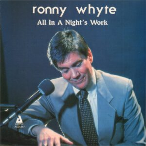 Ronny Whyte - All In A Nights Work