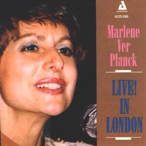 Marlene VerPlanck - Live! In London