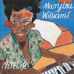 Mary Lou Williams - Nite Life