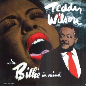 Teddy Wilson - With Billie In Mind