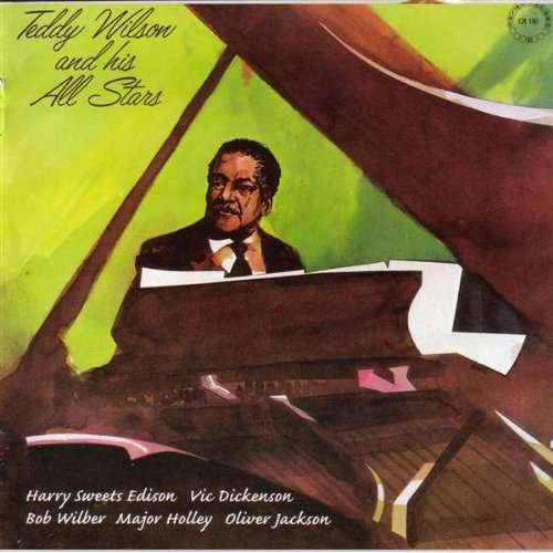 Teddy Wilson And His All Stars