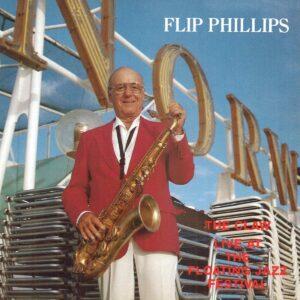 Flip Philips - Floating Jazz Festival