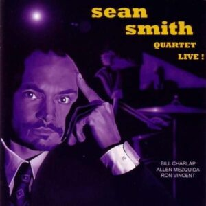 Sean Smith Quartet - Live