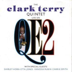 Clark Terry - Live On QE2