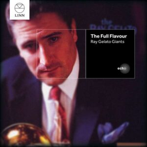 Ray Gelato Giants - The Full Flavour