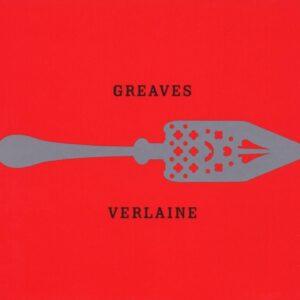 Greaves - Verlaine