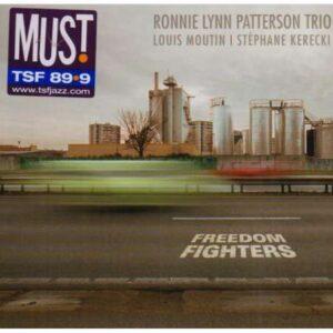 Ronnie Lynn Patterson Trio  - Freedom Fighters