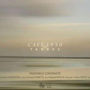 Esemble Contraste - Cafe 1930 Tangos
