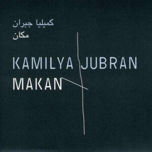 Kamilya Jubran - Makan