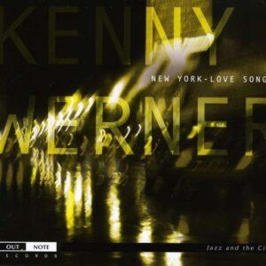 Kenny Werner - New York, Love Songs