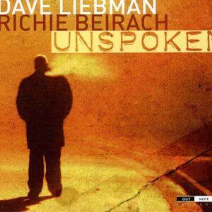 Dave Liebman  - Unspoken