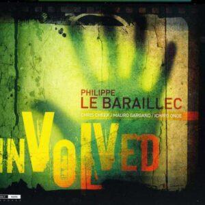 Philippe Le Baraillec - Involved