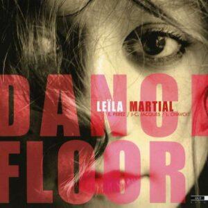 Leila Martial - Dance Floor