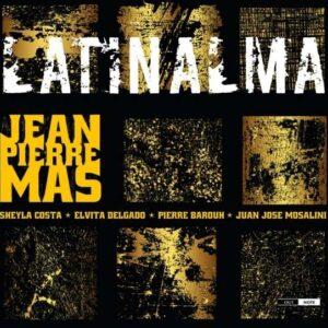 Jean-Pierre Mas - Latinalma