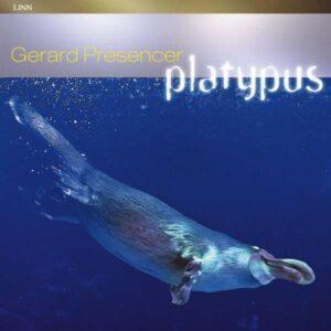 Gerard Presencer - Platypus