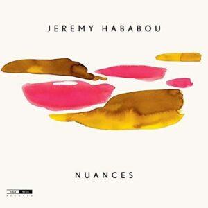 Jeremy Hababou - Nuances
