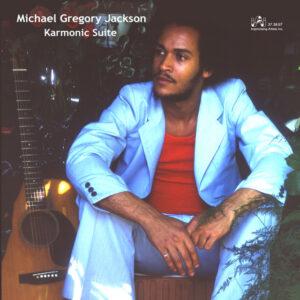 Michael Gregory Jackson - Karmonic Suite