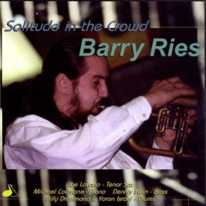 Barry Ries - Solitude In The Crowd