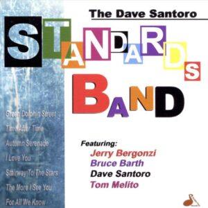 Dave Santoro - Standards Band