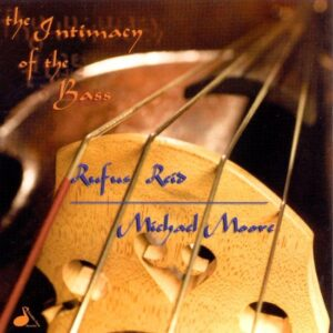 Rufus Reid - The Intimacy Of The Bass